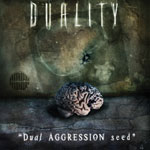 duality dual aggression seed